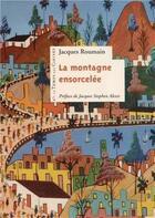 Couverture du livre « La montagne ensorcelée » de Jacques Roumain aux éditions Le Temps Des Cerises