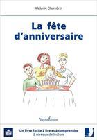 Couverture du livre « La fête d'anniversaire » de Melanie Chambrin et Solweig Pierron aux éditions Yvelinedition