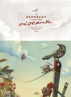 Couverture du livre « Ici reposent tous les oiseaux » de Anne-Fleur Drillon et Etienne Friess aux éditions Margot
