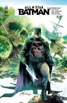 Couverture du livre « All star Batman T.3 ; le premier allié » de Collectif et Rafael Albuquerque et Scott Snyder aux éditions Urban Comics
