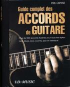 Couverture du livre « Guide complet des accords de guitare » de Phil Capone aux éditions Id Music