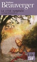 Couverture du livre « La cité nymphale » de Stéphane Beauverger aux éditions Gallimard