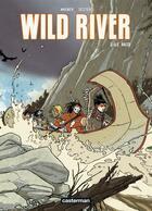 Couverture du livre « Wild river t.1 ; le raid » de Wagner/Seiter aux éditions Casterman