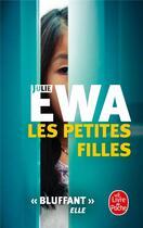 Couverture du livre « Les petites filles » de Ewa Julie aux éditions Lgf