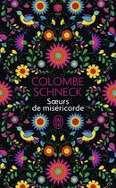 Couverture du livre « Soeurs de miséricorde » de Colombe Schneck aux éditions J'ai Lu