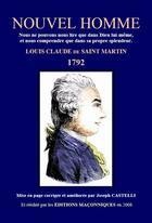 Couverture du livre « Nouvel homme 1792 » de Louis-Claude De Saint-Martin aux éditions Editions Maconniques