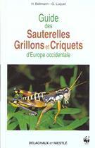 Couverture du livre « Guide Des Sauterelles, Grillons Et Criquets » de Bellmann/Luquet aux éditions Delachaux & Niestle