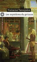 Couverture du livre « Les mystères du prince » de Vanoyeke-V aux éditions Editions Du Masque