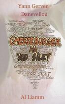 Couverture du livre « Cheesburger ha yod silet » de Yann Gerven aux éditions Al Liamm