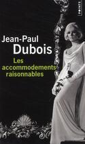 Couverture du livre « Les accommodements raisonnables » de Jean-Paul Dubois aux éditions Points