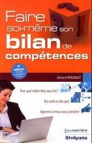 Couverture du livre « Faire soi-même son bilan de compétences (4e édition) » de Gerard Roudaut aux éditions Studyrama