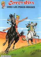 Couverture du livre « CORENTIN CHEZ LES PEAUX ROUGES » de Paul Cuvelier aux éditions Lombard