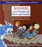 Couverture du livre « Arghal et mystère de pierre-qui-tombe » de Claire Bernas-Martel aux éditions Editions Du Temps