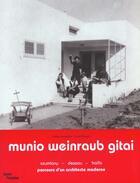 Couverture du livre « Munio weinraub gitai - parcours d'un architecte moderne » de Olivier Cinqualbre aux éditions Centre Pompidou