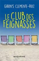 Couverture du livre « Le club des feignasses » de Gavin'S Clemente-Ruiz aux éditions Mazarine
