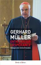Couverture du livre « Entretien sur l'espérance » de Gerhard Ludwig Muller aux éditions Parole Et Silence