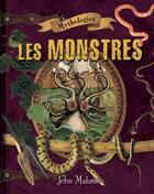 Couverture du livre « Les monstres » de John Malam aux éditions Bayard Canada