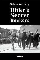 Couverture du livre « Hitler's secret backers » de Sidney Warburg aux éditions Hades