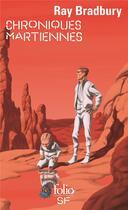 Couverture du livre « Chroniques martiennes » de Ray Bradbury aux éditions Gallimard