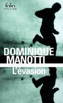 Couverture du livre « L'évasion » de Dominique Manotti aux éditions Gallimard