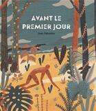 Couverture du livre « Avant le premier jour » de Juan Palomino aux éditions Gallimard-jeunesse