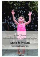 Couverture du livre « Anna et Evelyne » de Anna Tylman aux éditions Editions Edilivre