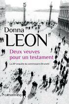 Couverture du livre « Deux veuves pour un testament » de Donna Leon aux éditions Calmann-levy