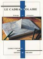 Couverture du livre « Le cadrn solaire ; principe et réalisation » de George Verploegh aux éditions Tricorne