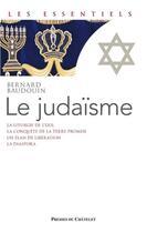 Couverture du livre « Le judaisme » de Bernard Baudouin aux éditions Presses Du Chatelet