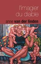 Couverture du livre « L'imagier du diable » de Anne Van Der Linden aux éditions Ragage