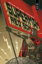 Couverture du livre « Superman ; red son » de Kilian Plunkett et Mark Millar et Dave Johnson aux éditions Urban Comics