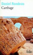 Couverture du livre « Carthage » de Daniel Rondeau aux éditions Gallimard