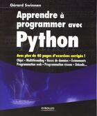Couverture du livre « Apprendre à programmer avec Python » de Swinnen Gerard aux éditions Eyrolles