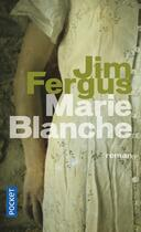 Couverture du livre « Marie Blanche » de Jim Fergus aux éditions Pocket