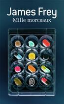Couverture du livre « Mille morceaux » de James Frey aux éditions J'ai Lu