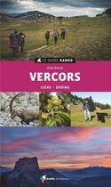 Couverture du livre « Le guide rando Vercors (édition 2021) » de Alain Douce aux éditions Rando Editions