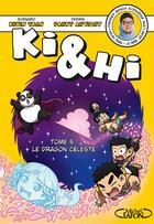 Couverture du livre « Ki & Hi T.5 » de Fanny Antigny et Kevin Tran aux éditions Michel Lafon
