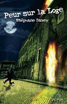 Couverture du livre « Peur sur la loge » de Stephane Babey aux éditions Mare Nostrum