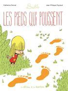 Couverture du livre « Linette T.1 ; les pieds qui poussent » de Catherine Romat et Jean-Philippe Peyraud aux éditions Editions De La Gouttiere