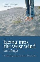Couverture du livre « Facing into the Wind » de Clough Lara aux éditions Honno Press Digital