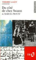 Couverture du livre « Du cote de chez swann de marcel proust (essai et dossier) » de Thierry Laget aux éditions Gallimard