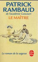 Couverture du livre « Le maître » de Patrick Rambaud aux éditions Lgf