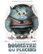 Couverture du livre « Comment élever le monstre du placard » de Antoine Dole et Bruno Salamone aux éditions Actes Sud Junior