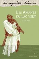 Couverture du livre « Les amants du lac vert » de Claude Peitz aux éditions Le Verger