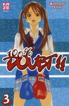 Couverture du livre « 100% doubt t.3 » de Kaneyoshi Izumi aux éditions Kaze