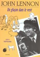 Couverture du livre « Un glacon dans le vent » de John Lennon aux éditions Castor Astral