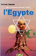 Couverture du livre « Au commencement était l'Egypte » de Ahmed Osman aux éditions Samir Megally