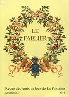 Couverture du livre « Le fablier, n°24/2013 ; La Fontaine, la fable et l'image » de Celine Bohnert et Patrick Dandrey aux éditions Pu De Reims