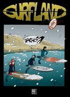 Couverture du livre « Surfland 2 tapacho ?! » de Guillard/Christophe aux éditions Surf Session