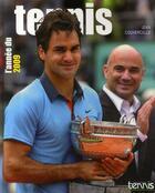 Couverture du livre « L'année du tennis 2009 » de Jean Couvercelle aux éditions Calmann-levy